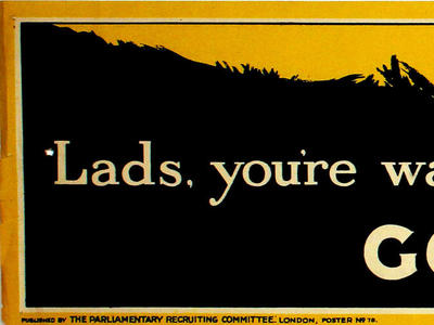 Image: Lads you're wanted, go and help, 1915