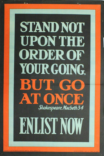 Image: Stand not upon the order of your going, but go at once. Shakespeare, Macbeth 3-4, 1915